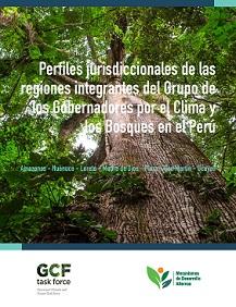 Perfiles Jurisdiccionales de las Regiones Integrantes del GCF Task Force en el Perú